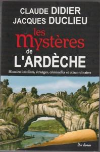 Les mystères de l'Ardèche 1