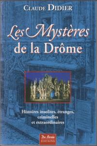 Les mystères de la Drôme 1